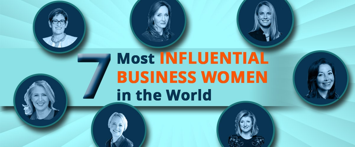 7 worlds Most Powerful Women in Business