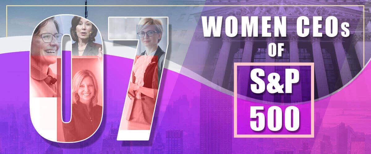7 Women CEOs of SP 500